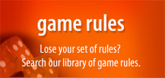 Game Rules - Lose your set of rules? Search our library of game rules.