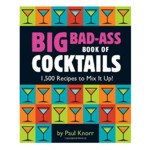 6166 - Big Bad Ass Book of Cocktails