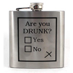 12119 - Bar Flask 6oz ''Are You Drunk''