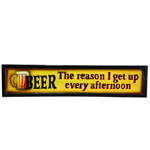 The Reason I Get Up - Wooden Bar Sign