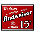 9678 - Budweiser 15 Cents Tin Sign