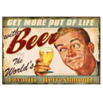 Get More Out of life with Beer Metal Sign