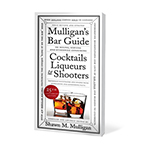 1801 - Mulligans Bar Guide by Shawn M. Mulligan