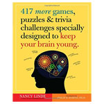 11806 - 417 More Games, Puzzles and Challenges Specially Designed to Keep Your Brain Young