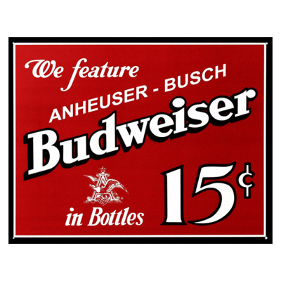 160252-Budweiser 15 Cents Tin Sign